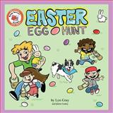 The Easter Egg Hunt, Lyn Gray, 0991048997