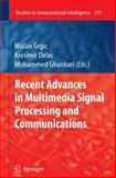 Recent Advances in Multimedia Signal Processing and Communications, , 3642028993