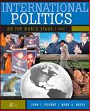 International Politics on the World Stage, Boyer, Mark and Rourke, John T., 0073378992