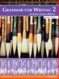 Grammar for Writing 2 2nd Edition
