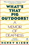 What's That Pig Outdoors?, Henry Kisor, 014014899X