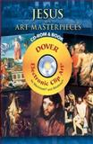 120 Great Paintings of the Life of Jesus, Dover, 0486998991