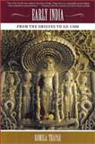 Early India : From the Origins to AD 1300, Thapar, Romila, 0520238990