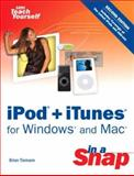 IPod + iTunes for Windows and Mac in a Snap, Brian Tiemann, 0672328992
