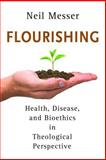 Flourishing, Neil Messer, 0802868991