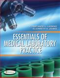 Essentials of Medical Laboratory Practice, Constance L. Lieseke and Elizabeth A. Zeibig, 0803618999