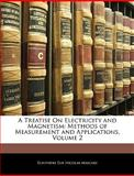 A Treatise on Electricity and Magnetism, Éleuthère Élie Nicolas Mascart, 1144938996