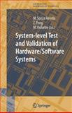 System-Level Test and Validation of Hardware/Software Systems, , 1852338997