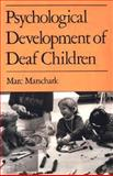 Psychological Development of Deaf Children, Marschark, Marc, 0195068998