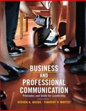 Business and Professional Communication : Principles and Skills for Leadership, Beebe, Steven A. and Mottet, Timothy P., 0205028993