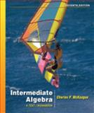 Beginning and Intermediate Algebr, McKeague, Charles P., 0495108995