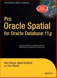 Pro Oracle Spatial for Oracle Database 11g, Albert Godfrind and Euro Beinat, 1590598997