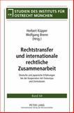 Rechtstransfer und internationale rechtliche Zusammenarbeit : Deutsche und japanische Erfahrungen bei der Kooperation mit Osteuropa und Zentralasien, , 3631598998
