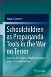 Schoolchildren as Propaganda Tools in the War on Terror 9783642178993