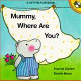 Mommy, Where Are You?, Harriet Ziefert, 0140508996