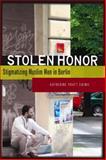 Stolen Honor 9780804758994