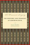 A Feminist Legacy : The Rhetoric and Pedagogy of Gertrude Buck, Bordelon, Suzanne, 0809328992