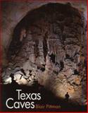 Texas Caves, Blair Pittman, 0890968993