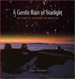 A Gentle Rain of Starlight, Michael J. West, 0931548993