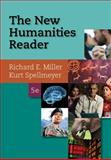 The New Humanities Reader, Miller, Richard E. and Spellmeyer, Kurt, 1285428994