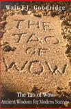 The Tao of Wow, Walt Goodridge, 1885778996