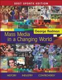 Mass Media in A Changing World with PowerWeb 2007 Updated, Rodman, George, 0073278998