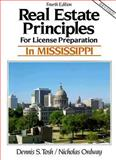 Real Estate Principles for License Preparation in Mississippi, Tosh, Dennis S., Jr. and Ordway, Nicholas O., 0137628994