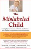 The Mislabeled Child, Brock Eide and Fernette Eide, 1401308996