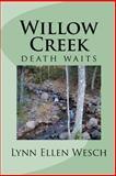 Willow Creek, Lynn Wesch, 1479248991