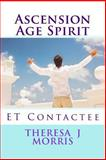 Ascension Age Spirit, Theresa Morris, 1494238993