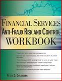 Financial Services Anti-Fraud Risk and Control, Goldmann, Peter, 0470498994