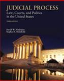 Judicial Process : Law, Courts, and Politics in the United States, Neubauer, David W. and Meinhold, Stephen S., 053460899X