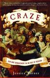 Craze, Jessica Warner, 0812968999