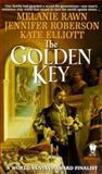 The Golden Key, Melanie Rawn and Jennifer Roberson, 0886778999