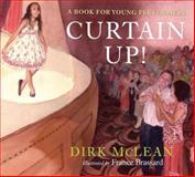 Curtain Up!, Dirk McLean, 0887768997
