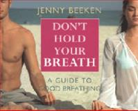 Don't Hold Your Breath, Jenny Beeken, 0954538994