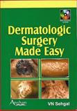 Dermatologic Surgery Made Easy, Virendra N., 1904798993