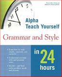 Alpha Teach Yourself Grammar and Style in 24 Hours, Pamela Rice Hahn and Dennis Hensley, 0028638999