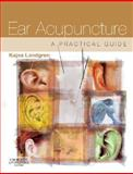Ear Acupuncture : A Practical Guide, Landgren, Kajsa, 0443068992