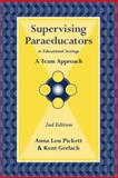 Supervising Paraeducators in Educational Settings : A Team Approach, , 0890798990