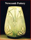 Newcomb Pottery, Jessie Poesch and Sally M. Spanola, 0916838994