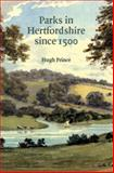 Parks in Hertfordshire since 1500, Prince, Hugh and Prince, Hugh C., 095421899X