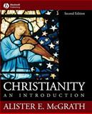 Christianity : An Introduction, McGrath, Alister E., 1405108991