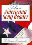The Americana Song Reader, Studwell, William E., 1560238992