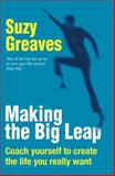 Making the Big Leap, Suzy Greaves, 1845378997