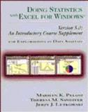 Doing Statistics with Excel for Windows Version 5.0 : An Introductory Course Supplement for Explorations in Data Analysis, Pelosi, Marilyn K. and Sandifer, Theresa M., 0471148997