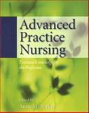 Advanced Practice Nursing, Anne M. Barker, 0763748994