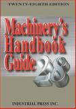 Machinery's Handbook Guide, Amiss, John M. and Jones, Franklin D., 0831128992