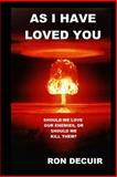 As I Have Loved You, Ron Decuir, 1481258990