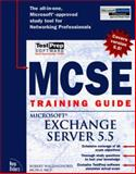 MCSE Training Guide : Microsoft Exchange Server 5.5, Wallingsford, Robert, 1562058991